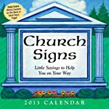 Church Signs 2013 Day-to-Day Calendar, Andrews McMeel Publishing Staff, 1449416519