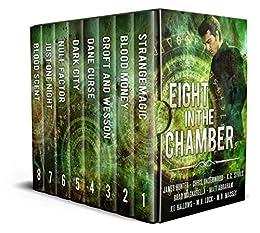 Eight in the Chamber: Urban Fantasy/Sci-Fi Box Set by [Abraham, Matt, Underwood, Chris, Hunter, James, Magnarella, Brad, Hallows, Kit, Lock, W.H., Massey, M.D.]