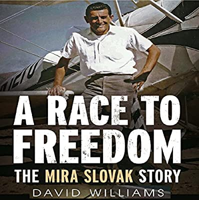A Race to Freedom: The Mira Slovak Story