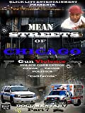 Mean Streets Of Chicago (Gun Violence) 2016