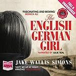 The English German Girl | Jake Wallis Simons