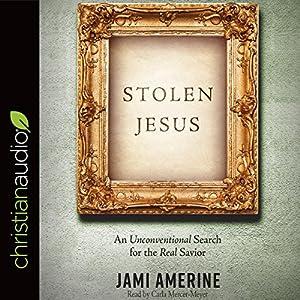Stolen Jesus Audiobook