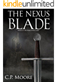 The Nexus Blade (Order of the Nexus Book 3)