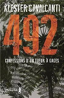 492 : Confessions d'un tueur à gages