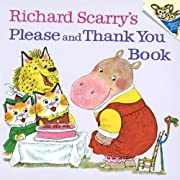 Please And Thank You Book (Turtleback School & Library Binding Edition) (Random House Picturebacks)