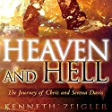 Heaven and Hell: A Journey of Chris and Serena Davis Audiobook by Kenneth Zeigler Narrated by Kenneth Zeigler