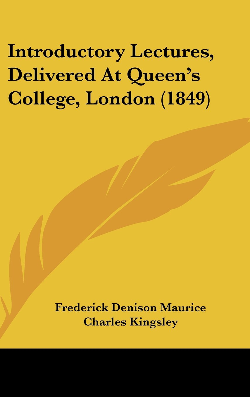 Introductory Lectures, Delivered At Queen's College, London (1849) pdf epub