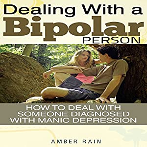 Dealing with a Bipolar Person Audiobook