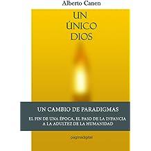 1ed, Un único Dios - La Biblia y el motivo de ser del pueblo elegido (Spanish Edition) May 1, 2012