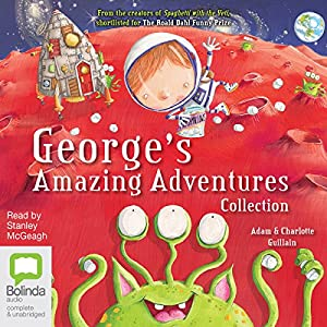 George's Amazing Adventures Collection Audiobook