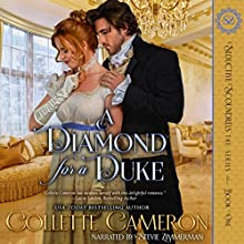 A Diamond for a Duke: Seductive Scoundrels, Book 1 Audiobook by Collette Cameron Narrated by Stevie Zimmerman