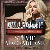 Crystal's Calamity: The Red Petticoat Saloon | Stevie MacFarlane