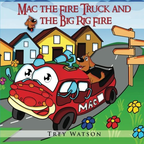 mac-the-fire-truck-and-the-big-rig-fire