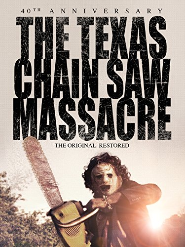The Texas Chain Saw Massacre: 40th Anniversary]()