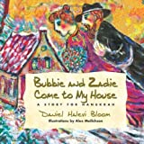 img - for Bubbie and Zadie Come to My House: A Story of Hanukkah by Daniel Halevi Bloom (2006-09-01) book / textbook / text book