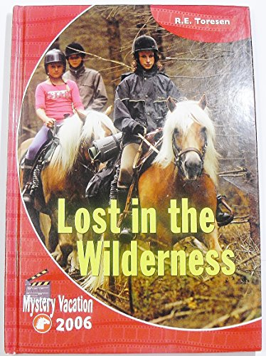 Lost in the Wilderness - Mystery Vacation 2006