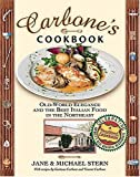 Carbone's Cookbook, Jane Stern and Michael E. Stern, 1401601227