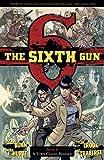 The Sixth Gun Volume 4: A Town Called Penance