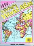 Scholastic World Atlas, American Map Publishing Staff, 0841695520