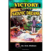 Victory Over Satanic Dreams