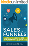 Sales Funnels: Sustainable Profit For A Lifetime! (How To Create A Sales Funnel)