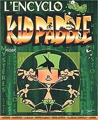 Kid Paddle : L'encyclo par  Midam