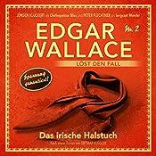 Das irische Halstuch (Edgar Wallace löst den Fall 2) | Dietmar Kuegler
