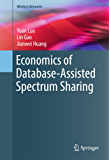 Economics of Database-Assisted Spectrum Sharing (Wireless Networks)