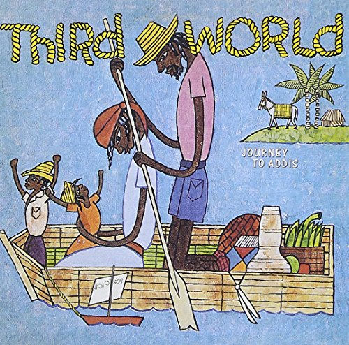 Journey To Addis (The Best Of Third World)