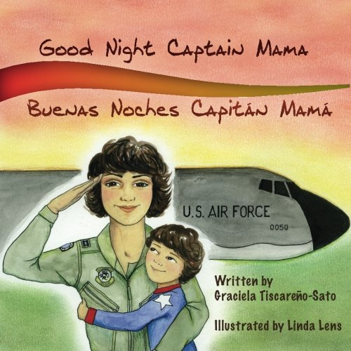 Good Night Captain Mama: Buenas Noches Capitán Mamá (English and Spanish Edition) by Gracefully Global Group LLC