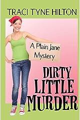 Dirty Little Murder: A Plain Jane Mystery (The Plain Jane Mysteries) (Volume 2) Paperback
