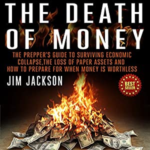 The Death of Money Hörbuch