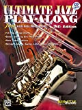 Ultimate Jazz Play-Along (Jam with Eric Marienthal): E-flat, Book & CD (Ultimate Play-Along)