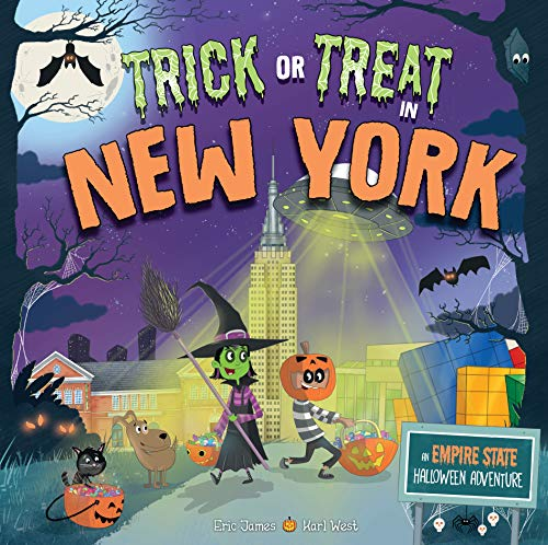 Halloween Celebrations In New York (Trick or Treat in New York: An Empire State Halloween)