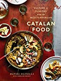 Catalan Food: Culture and Flavors from the Mediterranean
