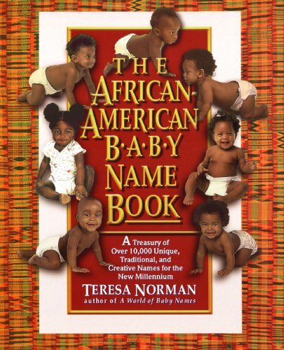 Books : The African-American Baby Name Book: A Treasury of over 10,000 Unique, Traditional, and Creative Names for the New Millennium