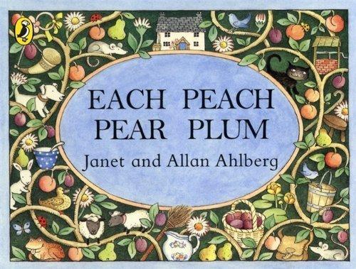 Each Peach Pear Plum board book (Viking Kestrel Picture Books) by Ahlberg, Allan (1999) Board book (Peach Pear Plum)