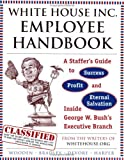 The White House Inc. Employee Handbook, Whitehouse.org Staff, 0452285194