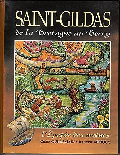 Lire en ligne Berry - Saint Gildas - Livre  de la Bretagne au Berry pdf