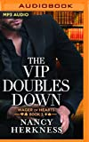 The VIP Doubles Down (Wager of Hearts)