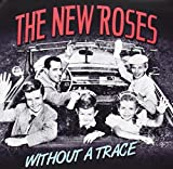 Without A Trace by The New Roses