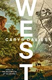 West: A Novel by  Carys Davies in stock, buy online here
