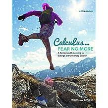 Calculus: Fear No More
