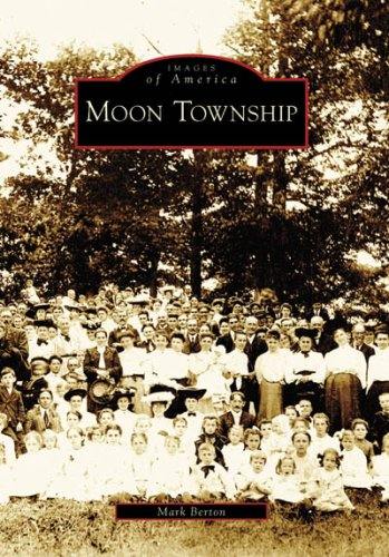 Moon Township (Images of America: - Airport Pa Pittsburgh