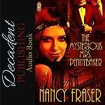 The Mysterious Mrs. Pennybaker | Nancy Fraser