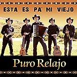 """Segundo CD de Puro Relajo """"Esta es pa mi viejo"""""""
