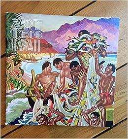 Art Deco Hawaii: 9780937426890: Amazon.com: Books