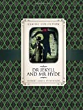 Dr Jekyll & Mr Hyde (Classic Collection)