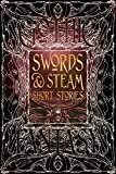 img - for Swords & Steam Short Stories (Gothic Fantasy) book / textbook / text book