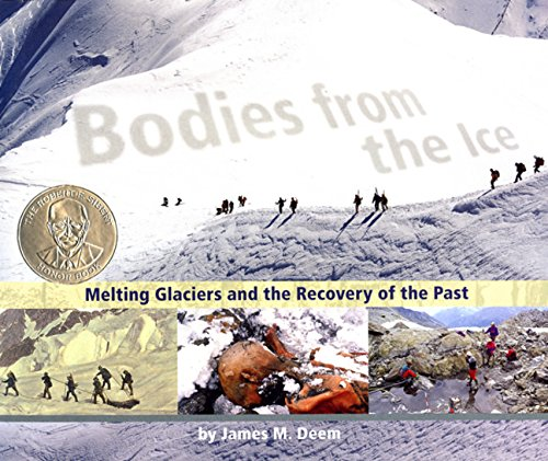 Bodies From The Ice  Melting Glaciers And The Recovery Of The Past